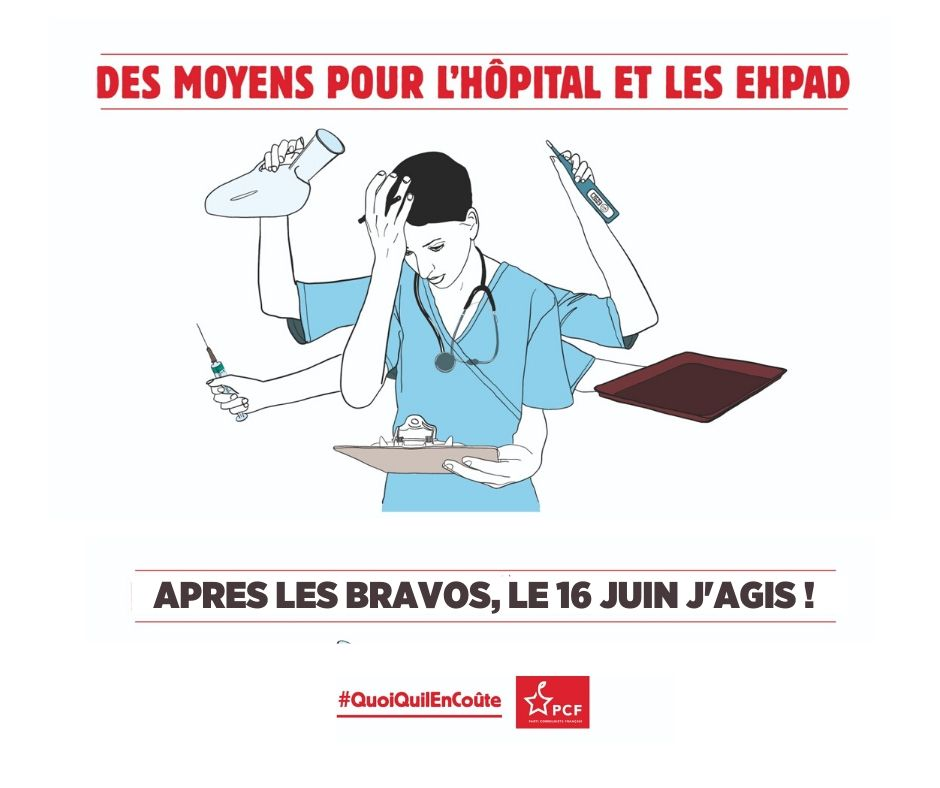 16 juin : Il faut un plan d'urgence   pour les hôpitaux et les EHPAD !