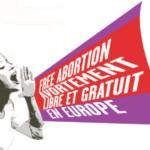 Journée Internationale pour le droit à l'avortement : rassemblement lundi 28 septembre à 18 h00.